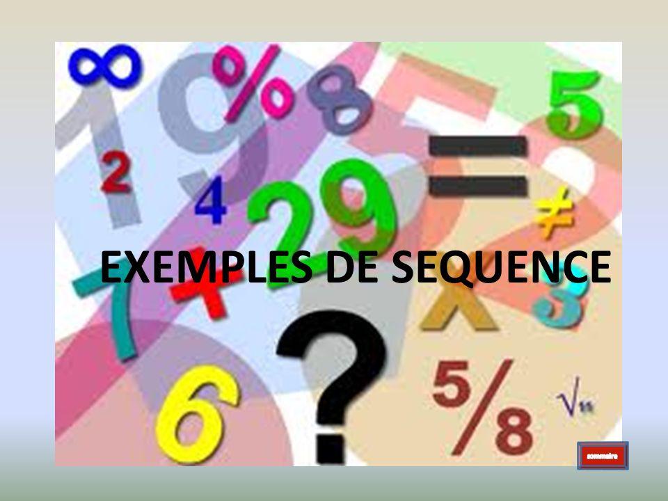 EXEMPLES DE SEQUENCE