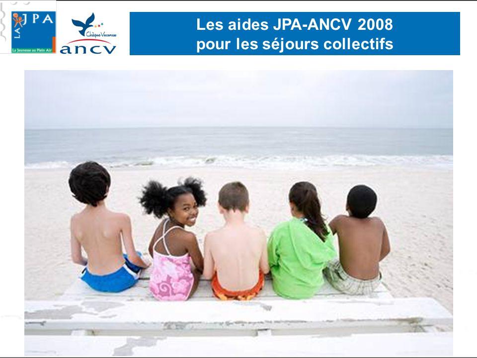 Les aides JPA-ANCV 2008 pour les séjours collectifs