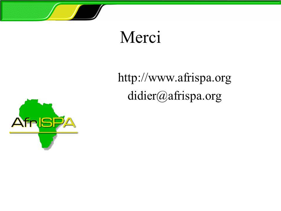 Merci http://www.afrispa.org didier@afrispa.org