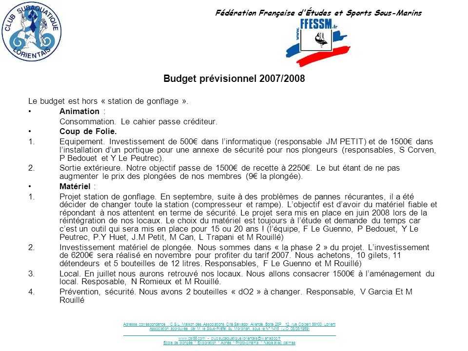 Fédération Française d Études et Sports Sous-Marins Adresse correspondance : C.S.L.
