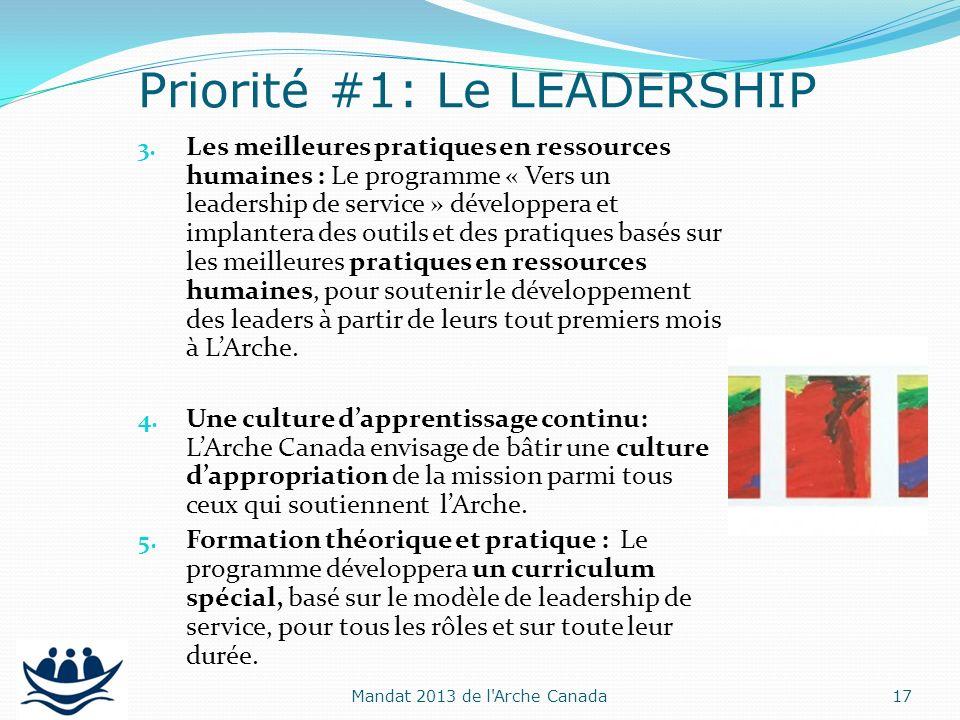 3. Les meilleures pratiques en ressources humaines : Le programme « Vers un leadership de service » développera et implantera des outils et des pratiq