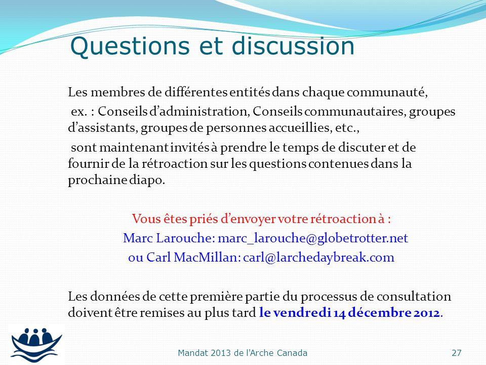 Les membres de différentes entités dans chaque communauté, ex. : Conseils dadministration, Conseils communautaires, groupes dassistants, groupes de pe