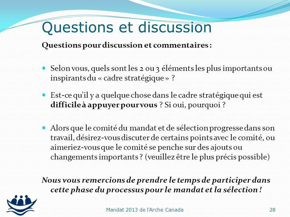 Questions pour discussion et commentaires : Selon vous, quels sont les 2 ou 3 éléments les plus importants ou inspirants du « cadre stratégique » ? Es