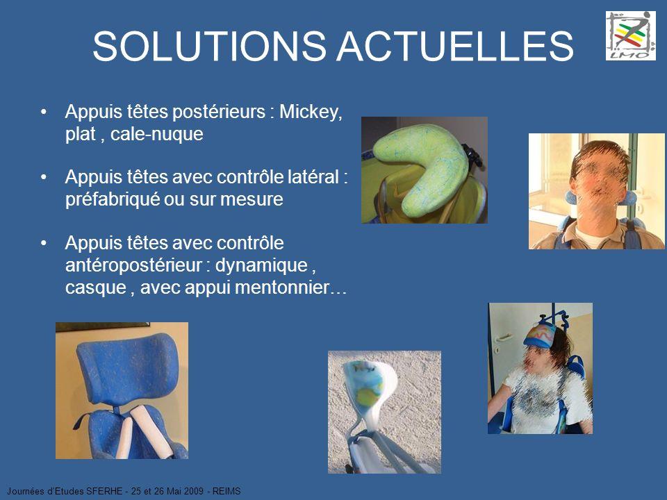 SOLUTIONS ACTUELLES Appuis têtes postérieurs : Mickey, plat, cale-nuque Appuis têtes avec contrôle latéral : préfabriqué ou sur mesure Appuis têtes av