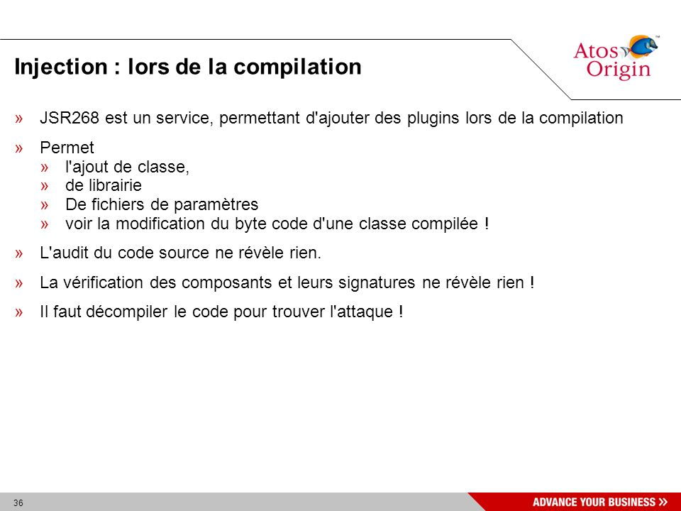 36 Injection : lors de la compilation »JSR268 est un service, permettant d'ajouter des plugins lors de la compilation »Permet »l'ajout de classe, »de