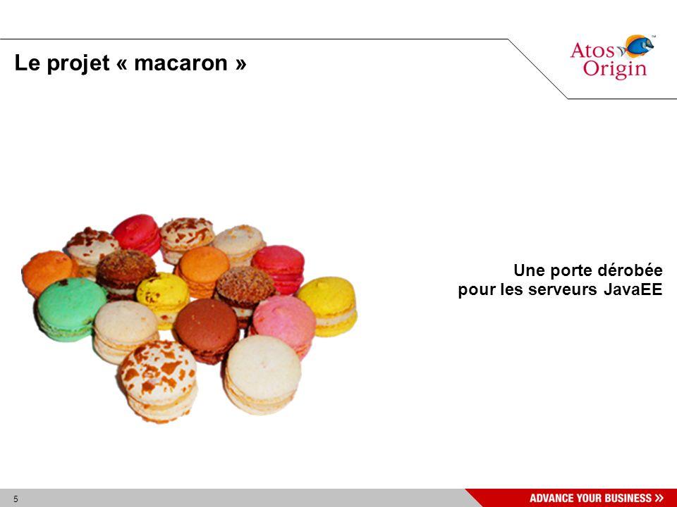 5 Le projet « macaron » Une porte dérobée pour les serveurs JavaEE