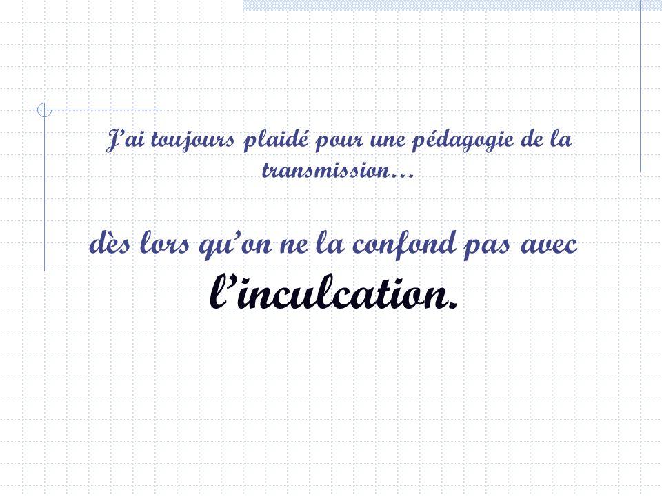 Extrait dune « mise au point » de Philippe Meirieu, Professeur des Universités en Sciences de lEducation, www.meirieu.com Cliquez sur la souris pour l