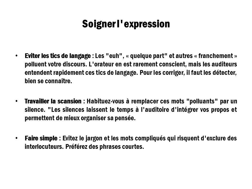 Soigner l'expression Eviter les tics de langage : Les