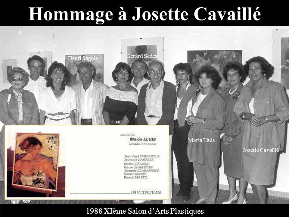 Josette Cavaillé Présente dès le premier Conseil de Rivages des Arts Artiste peintre seconda Henri Sagols lors de lorganisation des manifestations dArts Plastiques.