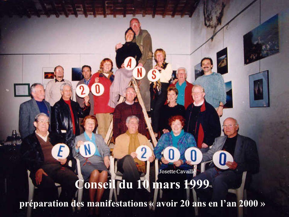 Conseil du 10 mars 1999 préparation des manifestations « avoir 20 ans en lan 2000 » Josette Cavaillé