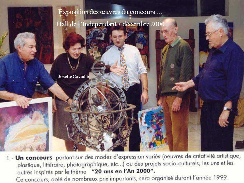 Exposition des œuvres du concours … Hall de lIndépendant 7 décembre 2000 Josette Cavaillé