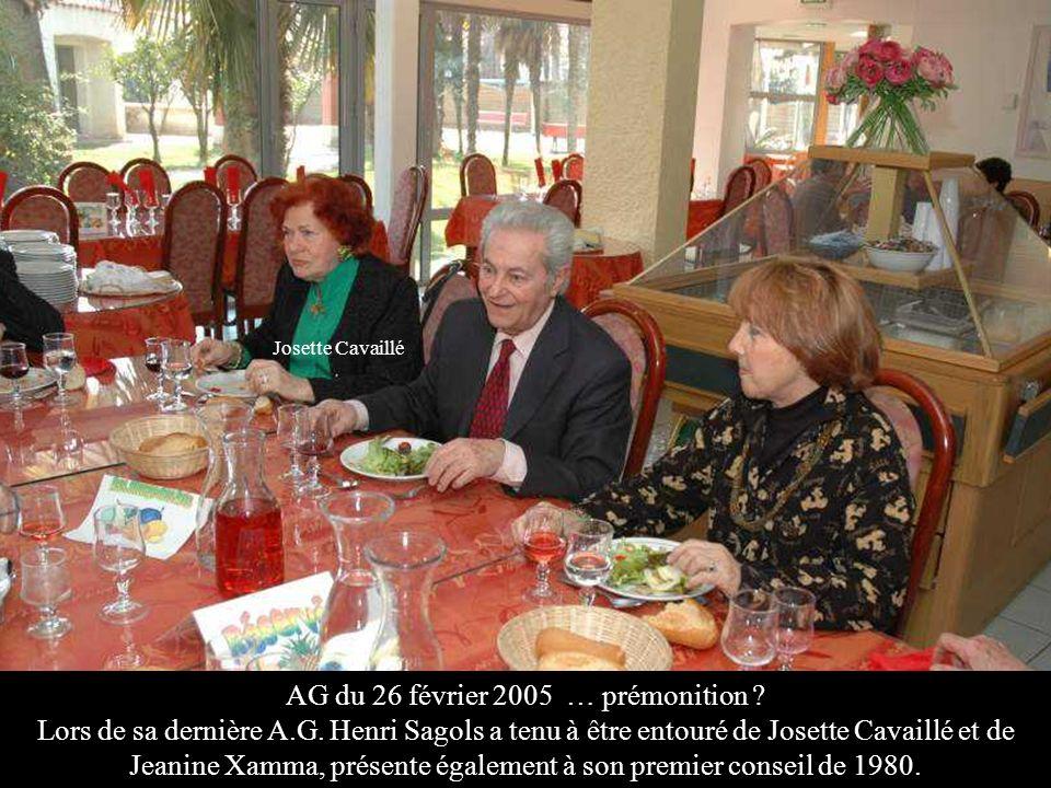AG du 26 février 2005 … prémonition ? Lors de sa dernière A.G. Henri Sagols a tenu à être entouré de Josette Cavaillé et de Jeanine Xamma, présente ég