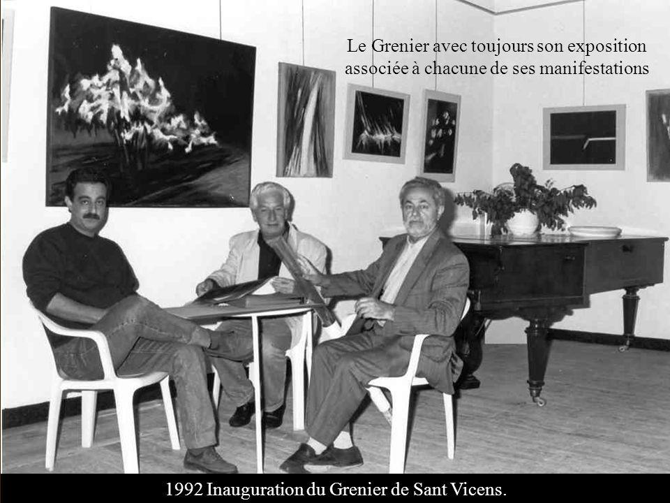 1992 Inauguration du Grenier de Sant Vicens. Le Grenier avec toujours son exposition associée à chacune de ses manifestations