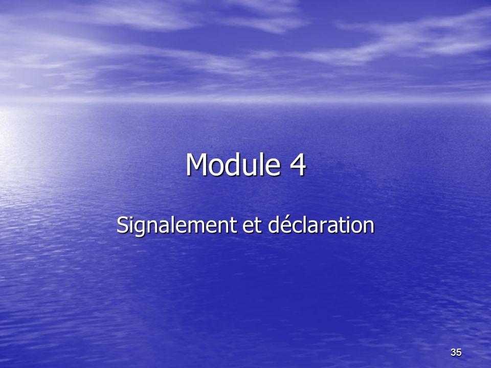 35 Module 4 Signalement et déclaration