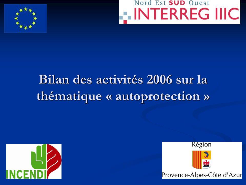 Bilan des activités 2006 sur la thématique « autoprotection »