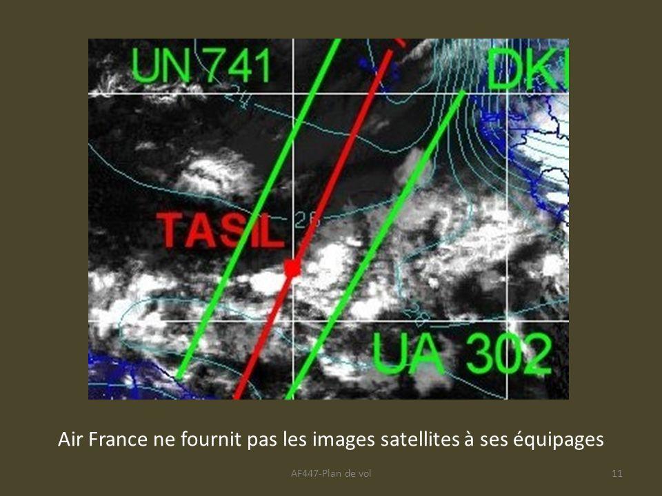 AF447-Plan de vol11 Air France ne fournit pas les images satellites à ses équipages