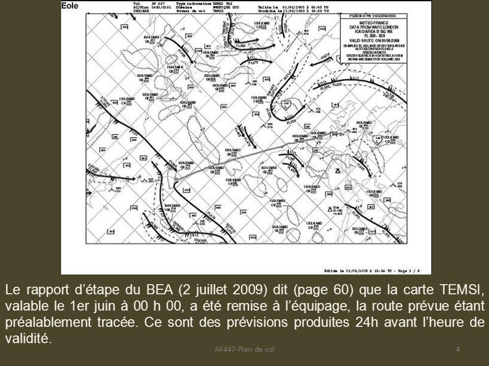 AF447-Plan de vol4 Le rapport détape du BEA (2 juillet 2009) dit (page 60) que la carte TEMSI, valable le 1er juin à 00 h 00, a été remise à léquipage