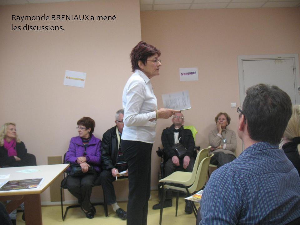 Raymonde BRENIAUX a mené les discussions.