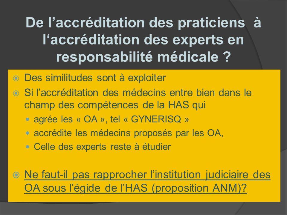 De laccréditation des praticiens à laccréditation des experts en responsabilité médicale .