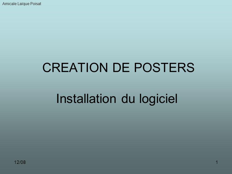 12/081 CREATION DE POSTERS Installation du logiciel Amicale Laïque Poisat