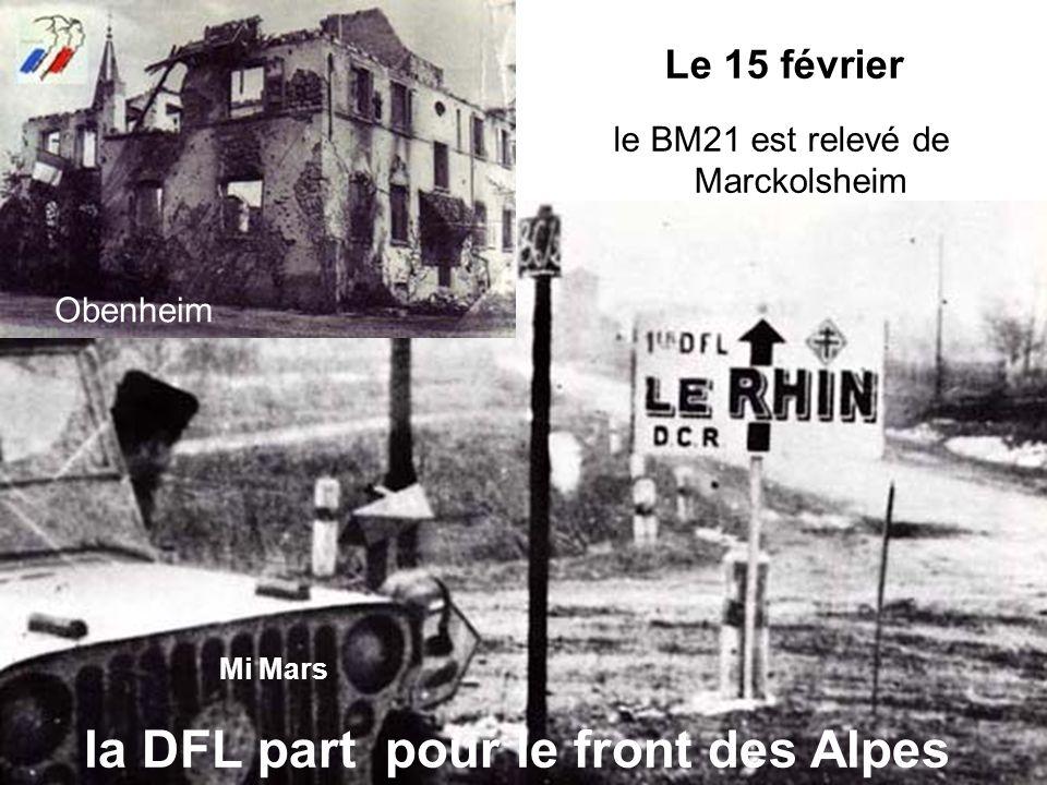 Obenheim Le 15 février le BM21 est relevé de Marckolsheim Mi Mars la DFL part pour le front des Alpes