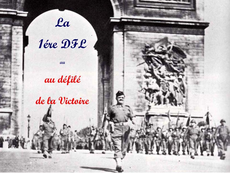 La 1ére DFL au au défilé de la Victoire