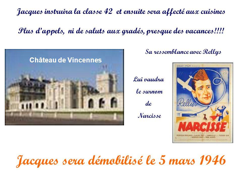 Jacques sera démobilisé le 5 mars 1946 Jacques instruira la classe 42 et ensuite sera affecté aux cuisines Plus dappels, ni de saluts aux gradés, pres