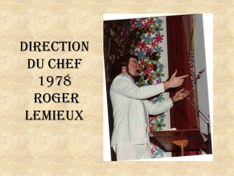 Direction du chef 1978 Roger Lemieux