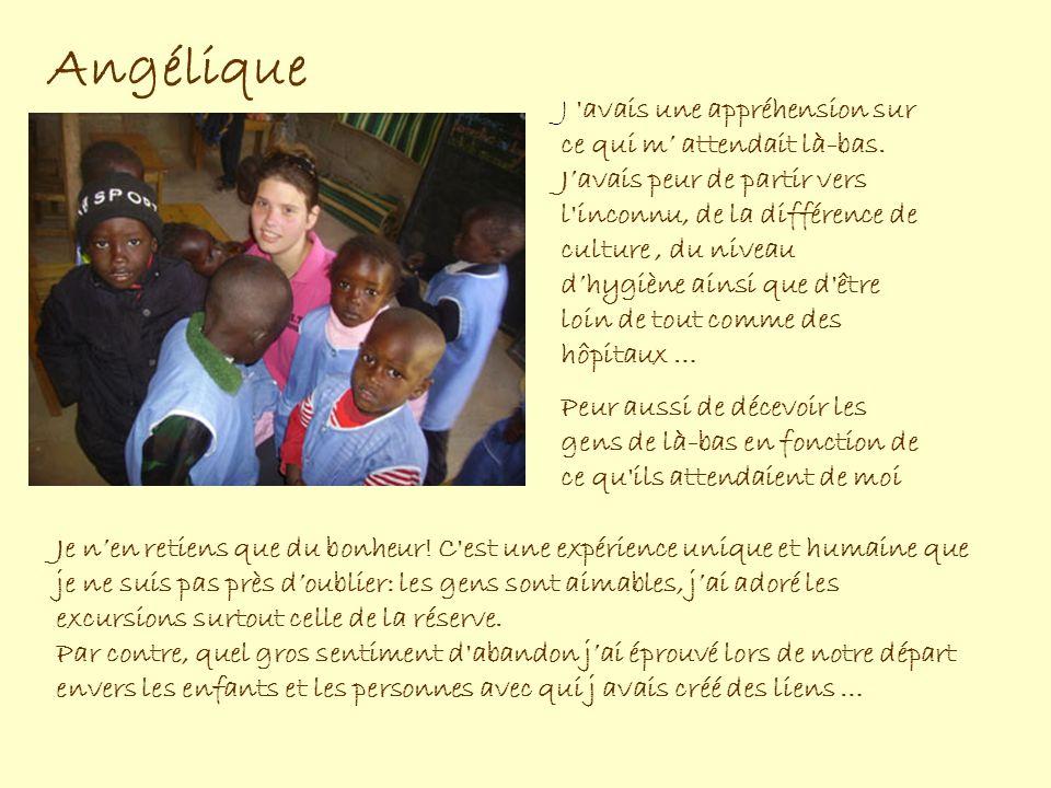 Aurélie Javais un peu dappréhension: javais peur que les filles napprécient pas ce voyage (le Sénégal est un pays émouvant et assez spectaculaire) Javais également peur quelles se crêpent le chignon… Pour ma part, jétais super heureuse car je savais ce qui mattendait.