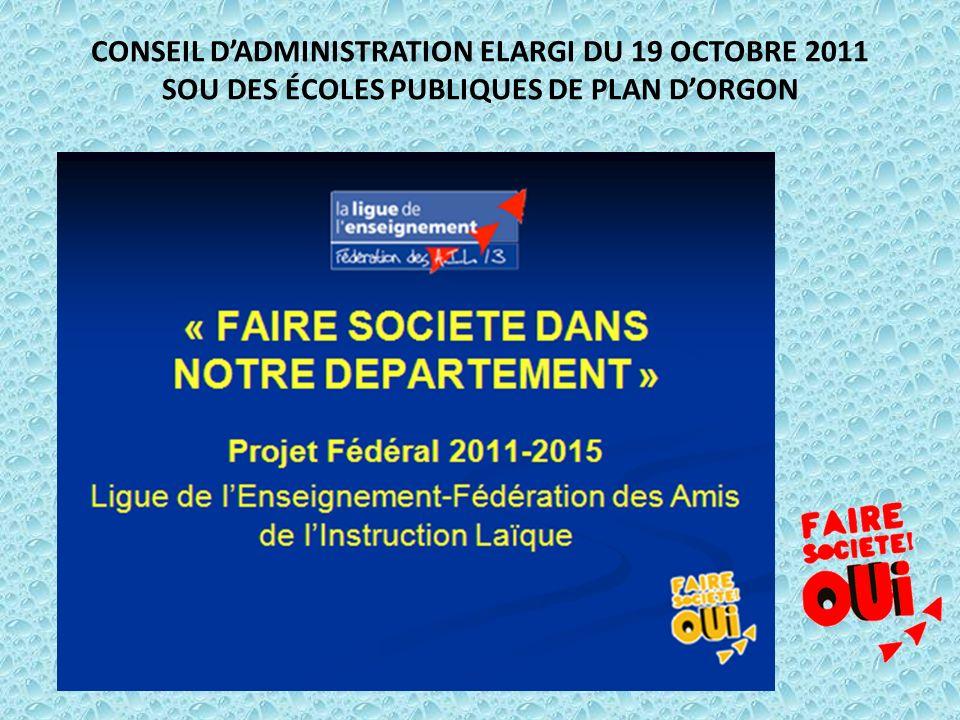 CONSEIL DADMINISTRATION ELARGI DU 19 OCTOBRE 2011 SOU DES ÉCOLES PUBLIQUES DE PLAN DORGON