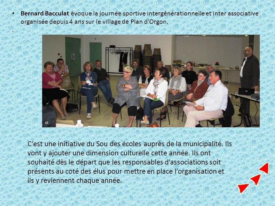 Bernard Bacculat évoque la journée sportive intergénérationnelle et inter associative organisée depuis 4 ans sur le village de Plan dOrgon.. Cest une