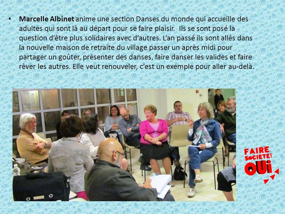 Marcelle Albinet anime une section Danses du monde qui accueille des adultes qui sont là au départ pour se faire plaisir. Ils se sont posé la question