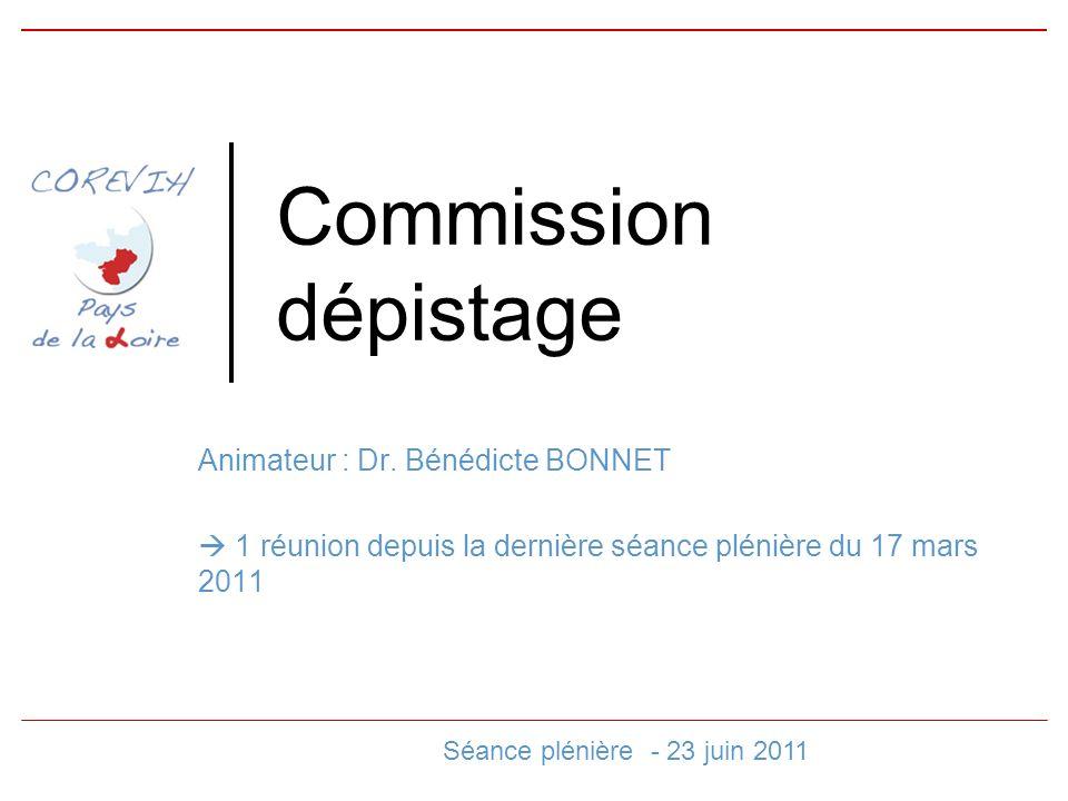 Commission dépistage Animateur : Dr.