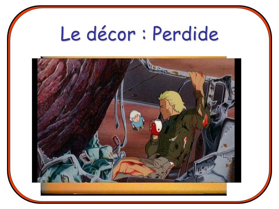 Le décor : Perdide