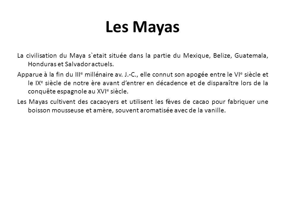 Les Mayas La civilisation du Maya s`etait située dans la partie du Mexique, Belize, Guatemala, Honduras et Salvador actuels.