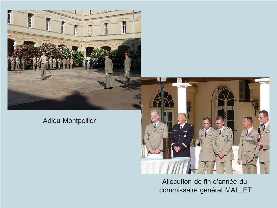 Allocution de fin dannée du commissaire général MALLET Adieu Montpellier