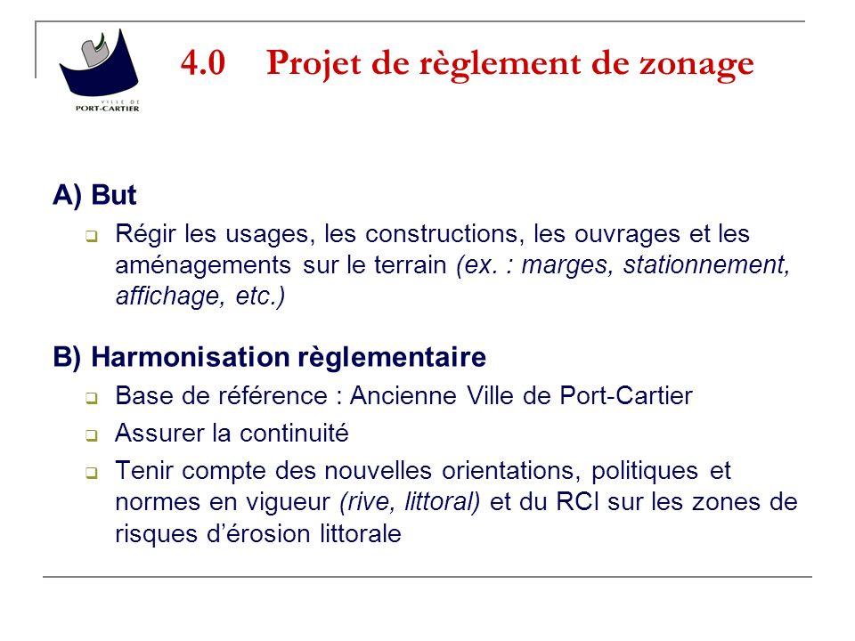4.0Projet de règlement de zonage A) But Régir les usages, les constructions, les ouvrages et les aménagements sur le terrain (ex.