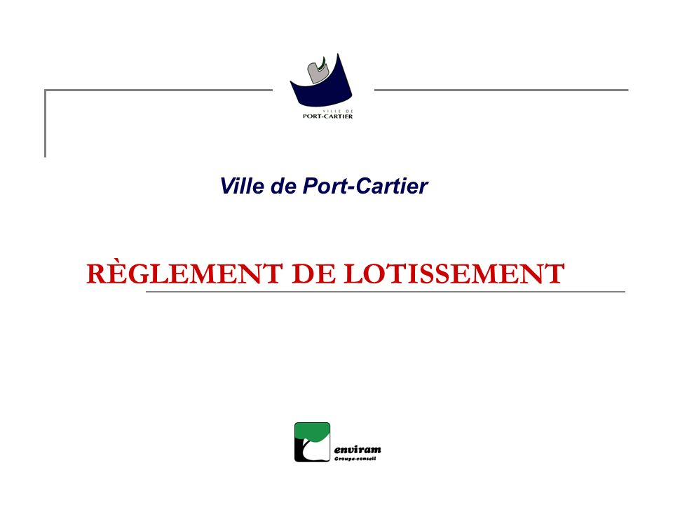 RÈGLEMENT DE LOTISSEMENT Ville de Port-Cartier