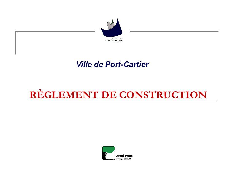RÈGLEMENT DE CONSTRUCTION Ville de Port-Cartier