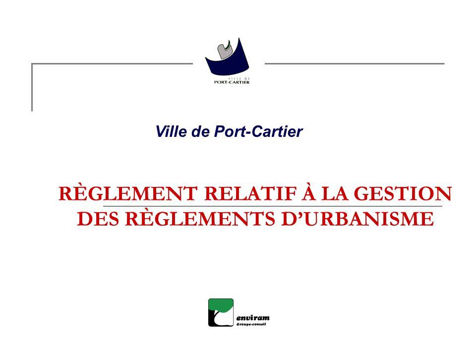 RÈGLEMENT RELATIF À LA GESTION DES RÈGLEMENTS DURBANISME Ville de Port-Cartier