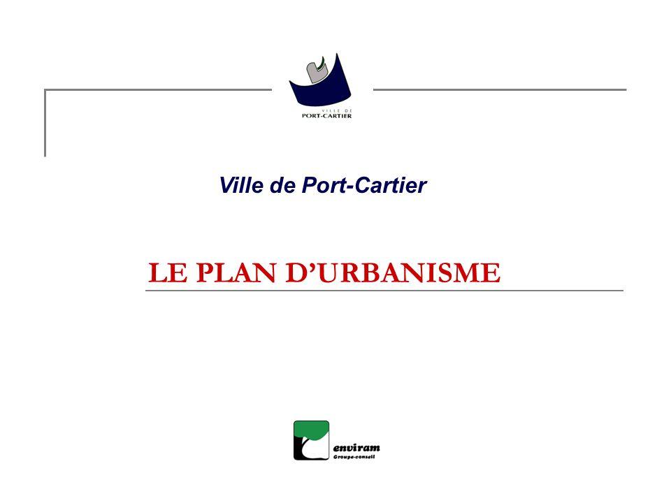 LE PLAN DURBANISME Ville de Port-Cartier