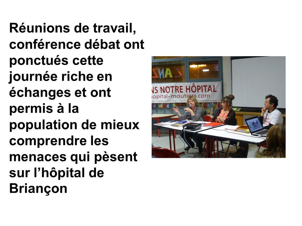 Réunions de travail, conférence débat ont ponctués cette journée riche en échanges et ont permis à la population de mieux comprendre les menaces qui pèsent sur lhôpital de Briançon