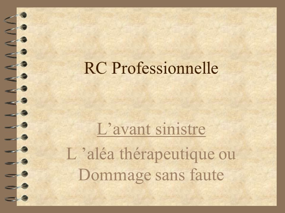RC Professionnelle 4 INAMI 4 ASSURANCES 4 JUSTICE INAMIJUSTICE