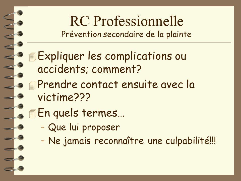 RC Professionnelle L après « complication »