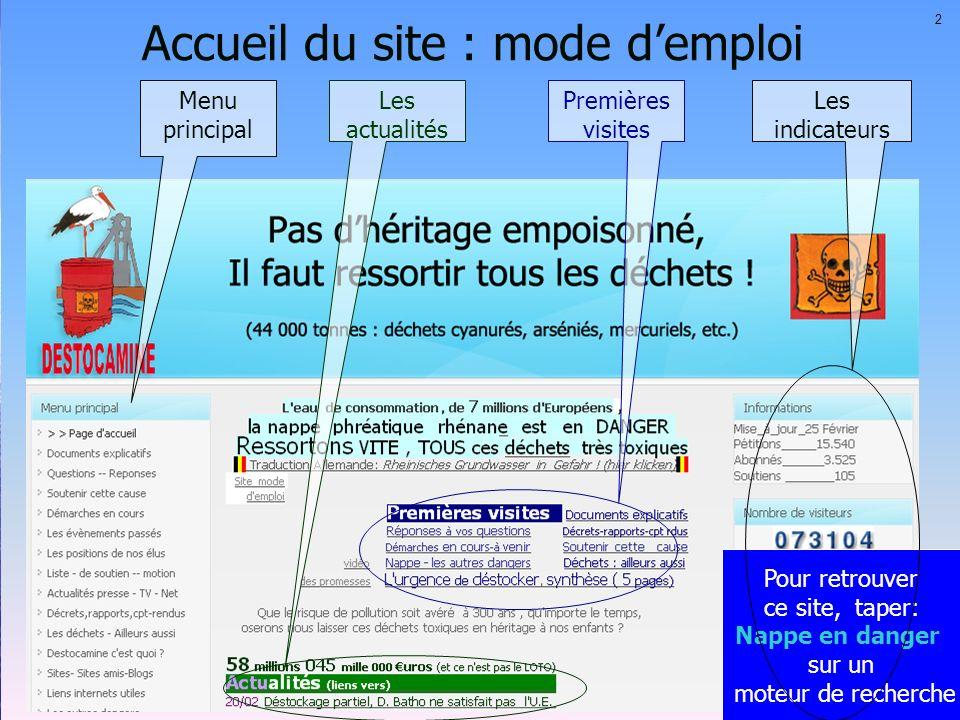Accueil du site : mode demploi 2 Menu principal Premières visites Les actualités Pour retrouver ce site, taper: Nappe en danger sur un moteur de reche