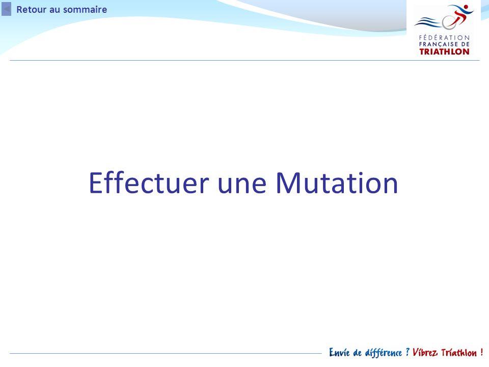 Retour au sommaire Effectuer une Mutation