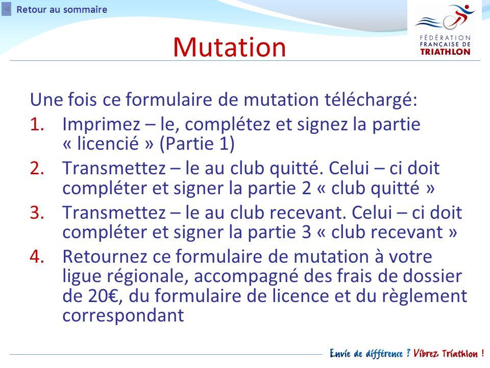 Une fois ce formulaire de mutation téléchargé: 1.Imprimez – le, complétez et signez la partie « licencié » (Partie 1) 2.Transmettez – le au club quitté.