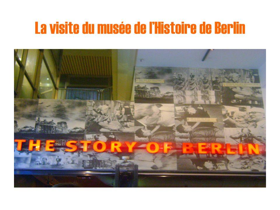 La visite du musée de lHistoire de Berlin
