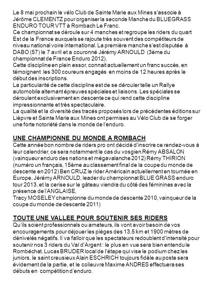 Le 8 mai prochain le vélo Club de Sainte Marie aux Mines s associe à Jérôme CLEMENTZ pour organiser la seconde Manche du BLUEGRASS ENDURO TOUR VTT à Rombach Le Franc.