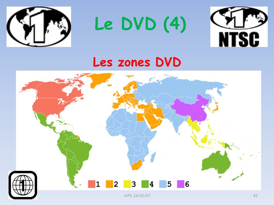 Les zones DVD AIPS 24/05/0745 Le DVD (4)